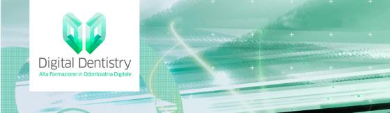 Digital Dentistry Alta Formazione in Odontoiatria Digitale