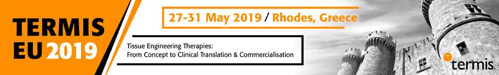 TERMIS EU 2019 27-29 May 2019 Rhodes Greece