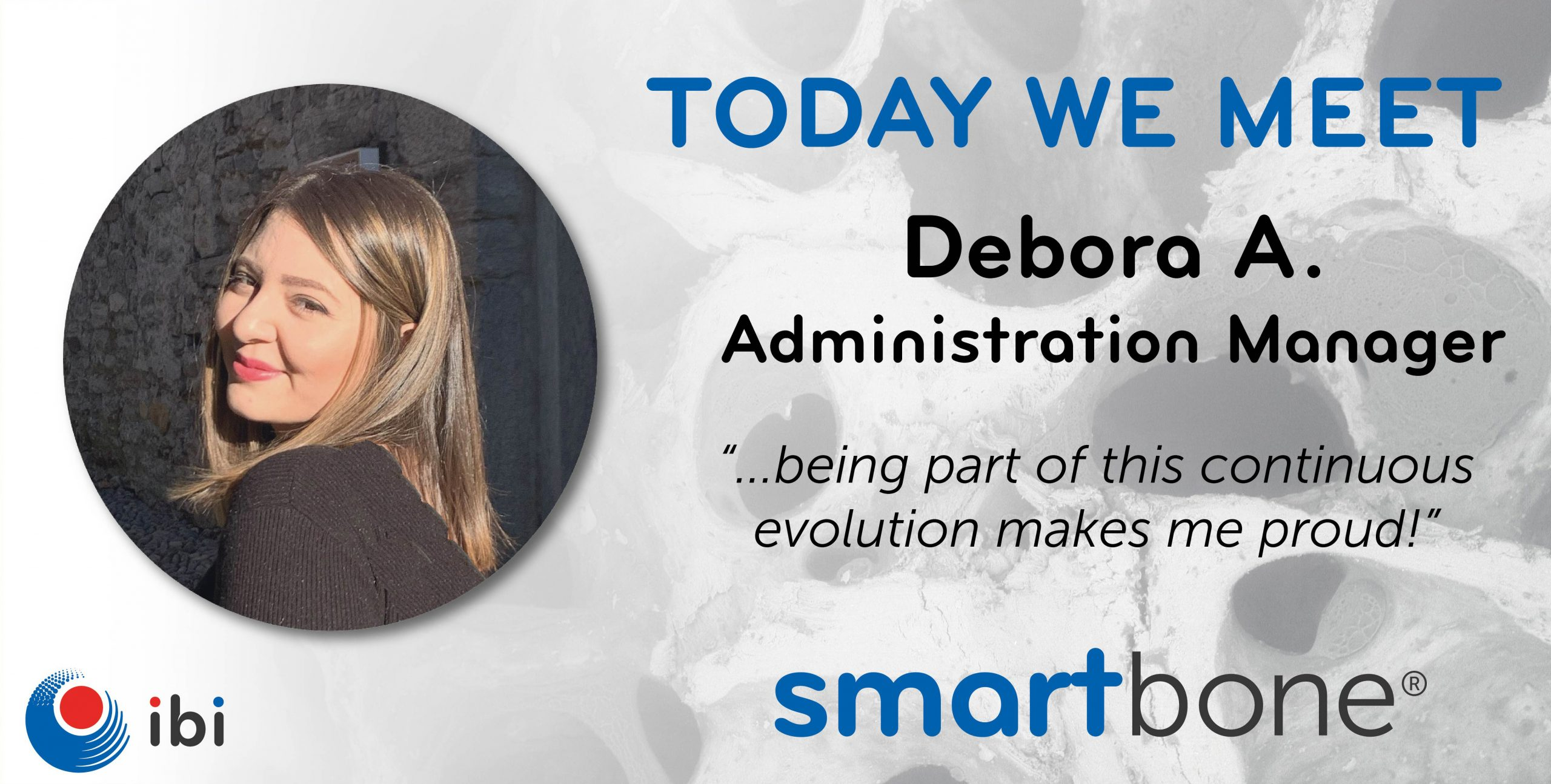 Today we meet - Debora